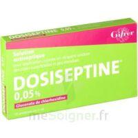 Dosiseptine 0,05 % S Appl Cut En Récipient Unidose 10unid/5ml à TOUCY